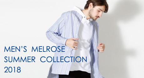 2018 Men's Melrose Summer Collection