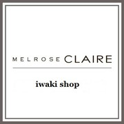 【MELROSE claire iwaki-shop】the display
